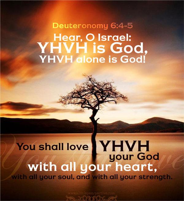 Dt 6:4-5