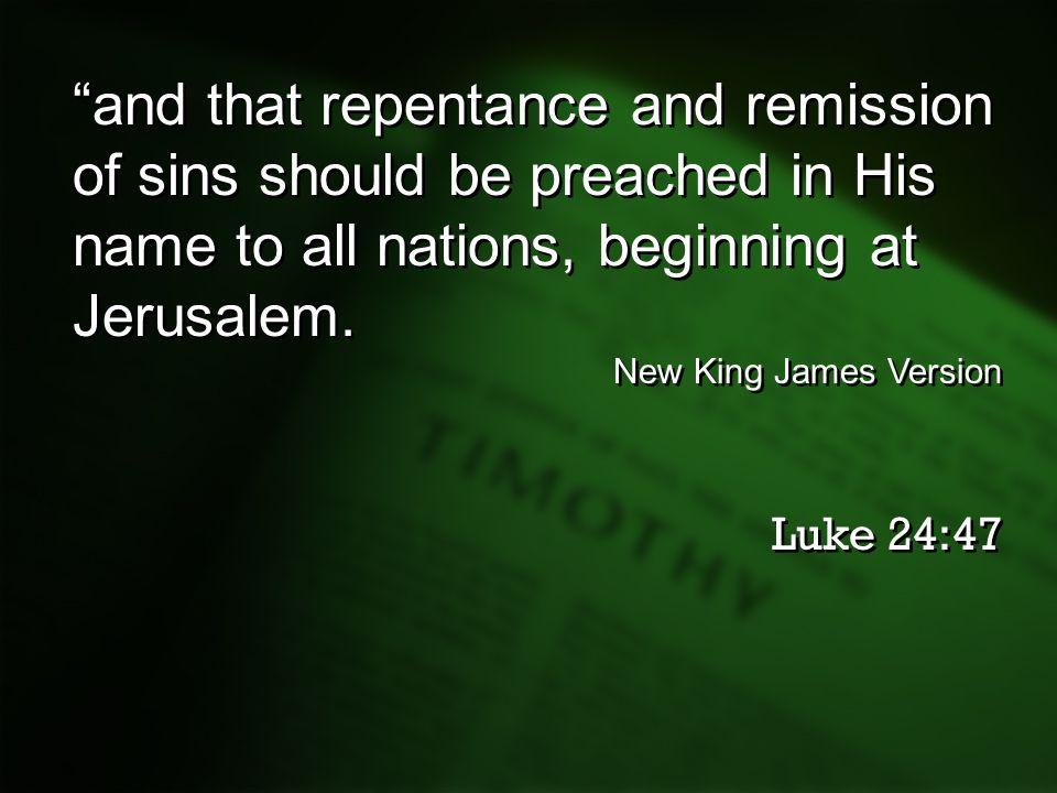 Luke 24-47