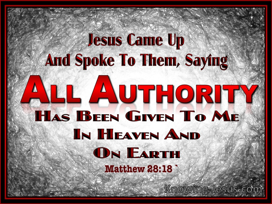 Matthew 28-18 All Authority Has Been Given black