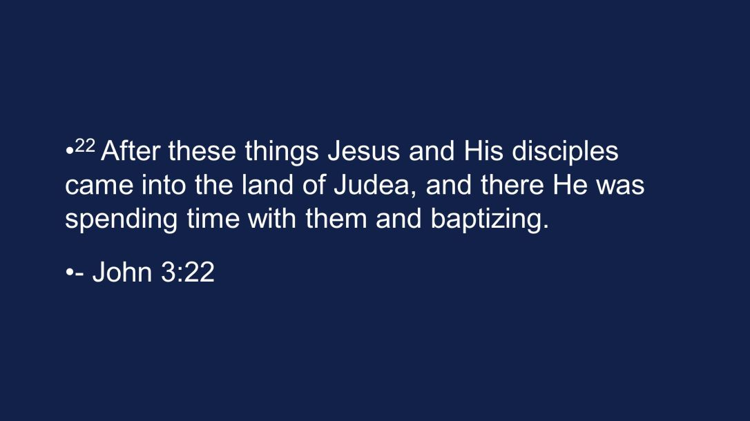 Yeshua did baptize