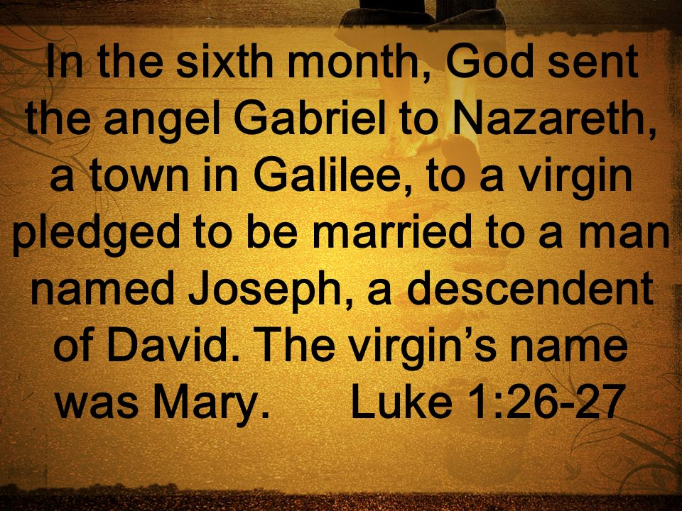 The virgin's name was Mary. Luke 1:26-27.