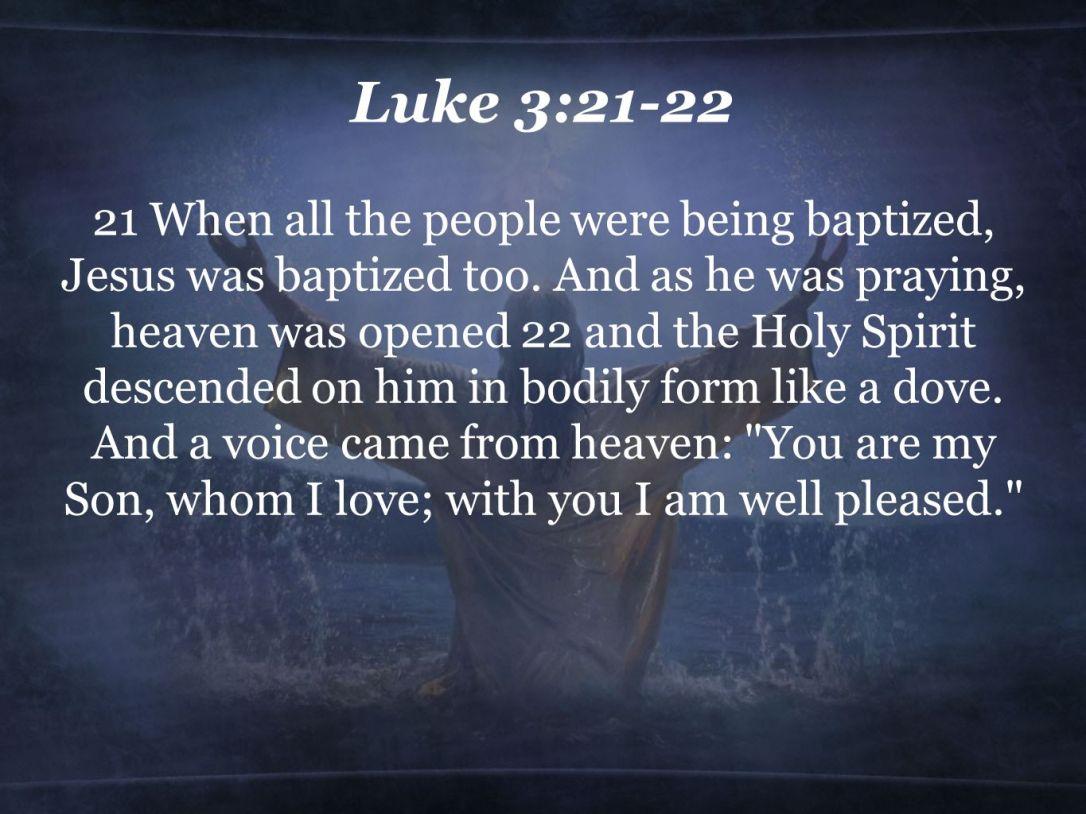 Luke 3:21-22