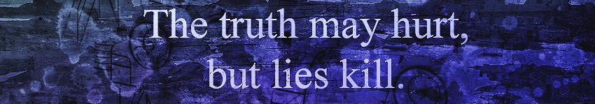 lies kill