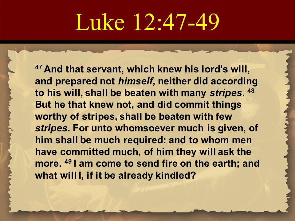 Luke+12_47-49