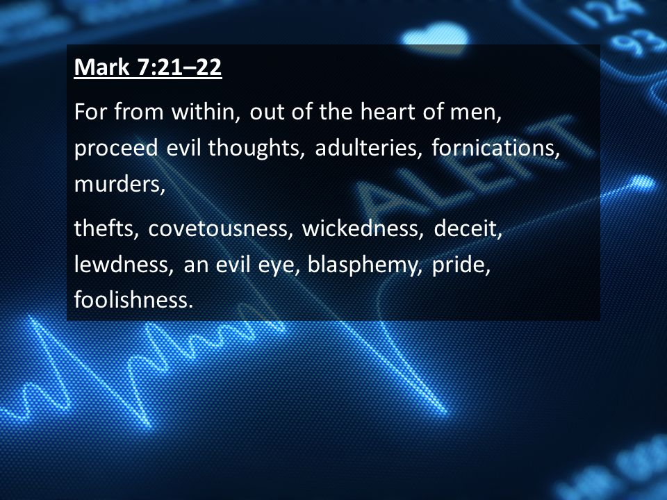 Mark 7:21-22