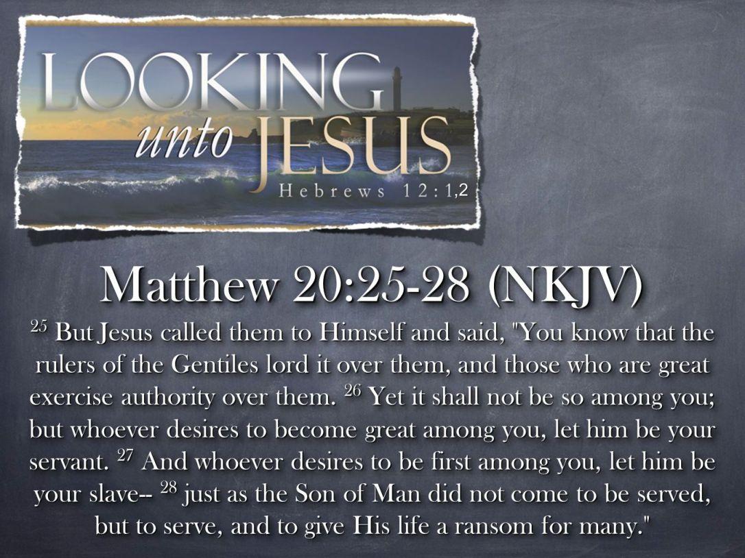 Matthew 20:25-28