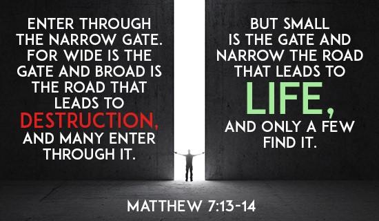 Matthew 7:13-14