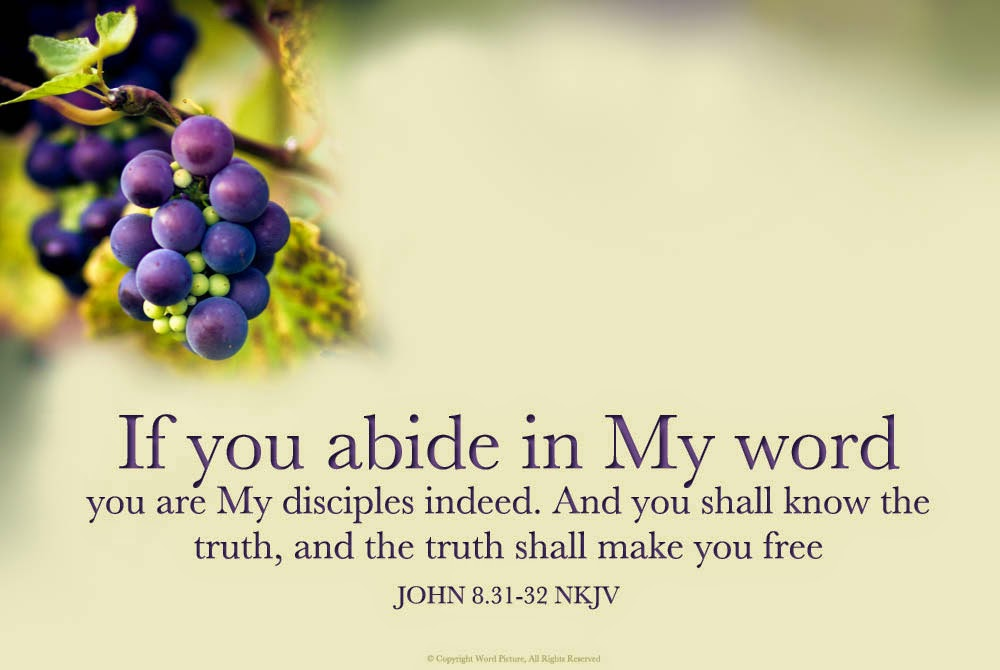 "Kuvahaun tulos haulle ""If you abide in My word, you are My disciples indeed."