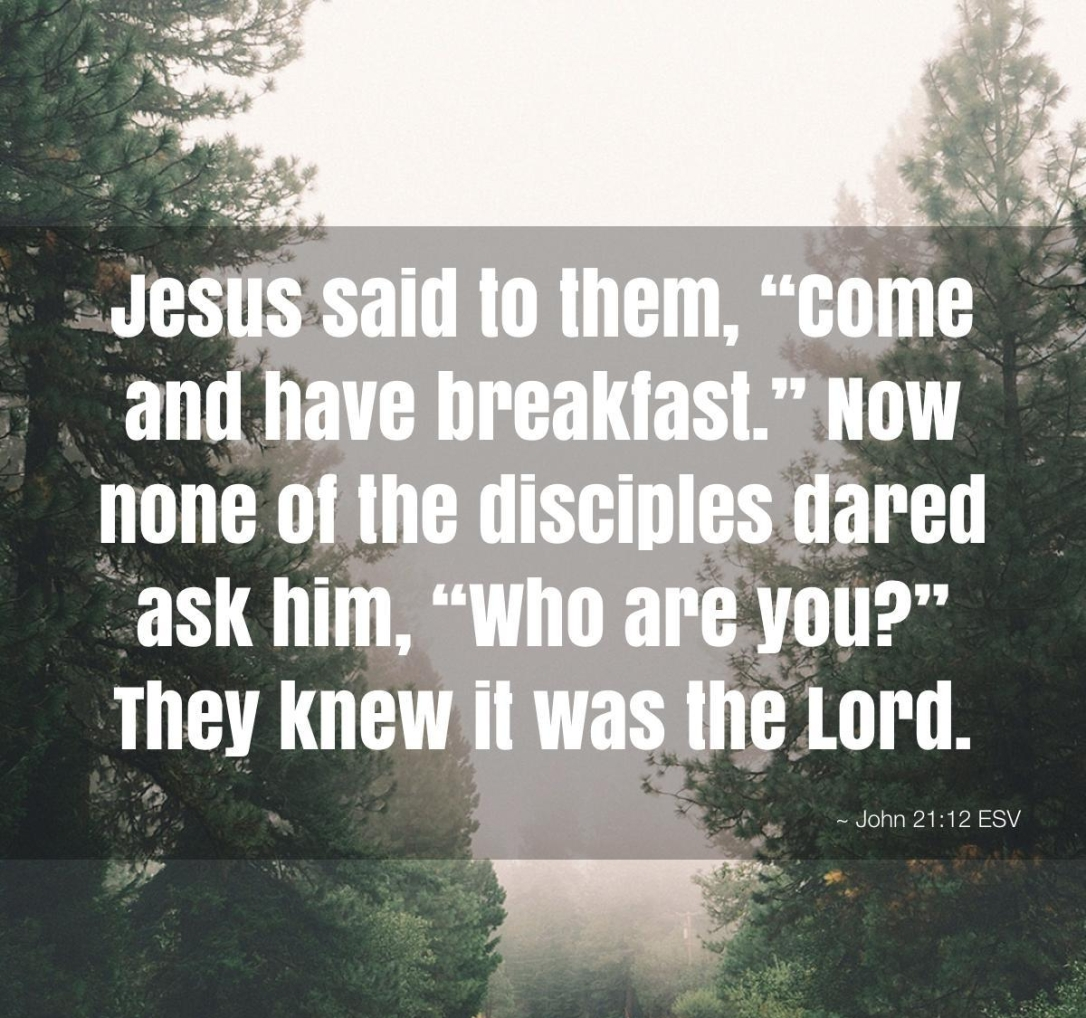 jesus-said-to-them-come-and-have-breakfast-now-none-of-the-disciples-dared-esv