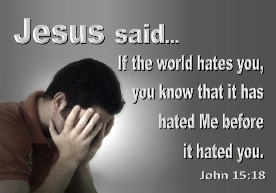 John 15-18 If The World Hates You It Hated Me First gray