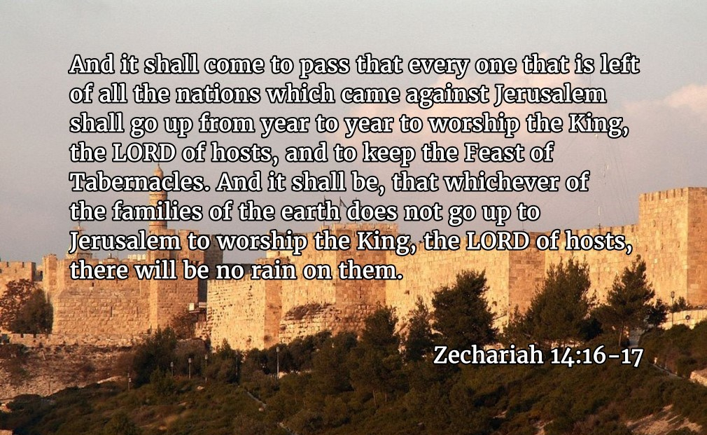 zechariah-14-16-17-feast-tabernacles-worthy-devotions
