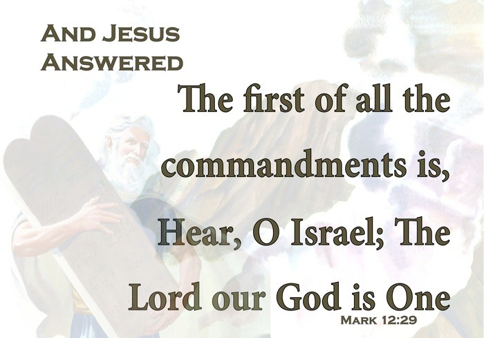 Mark 12-29 The Lord Our God Is One Lord