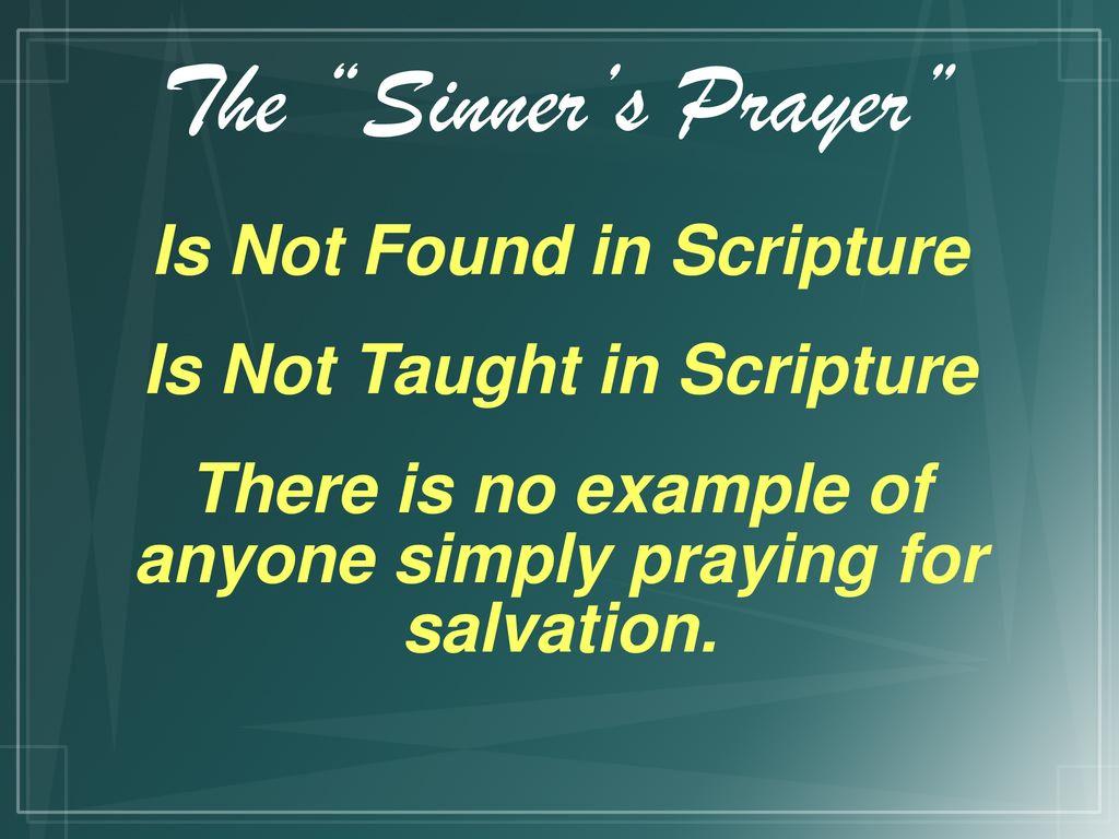 The+Sinner's+Prayer+Is+Not+Found+in+Scripture